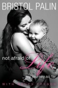 Not Afraid of Life Book Cover
